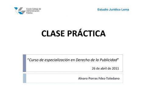 Clase práctica sobre dereito da publicidade  - Curso de especialización en Dereito da Publicidade